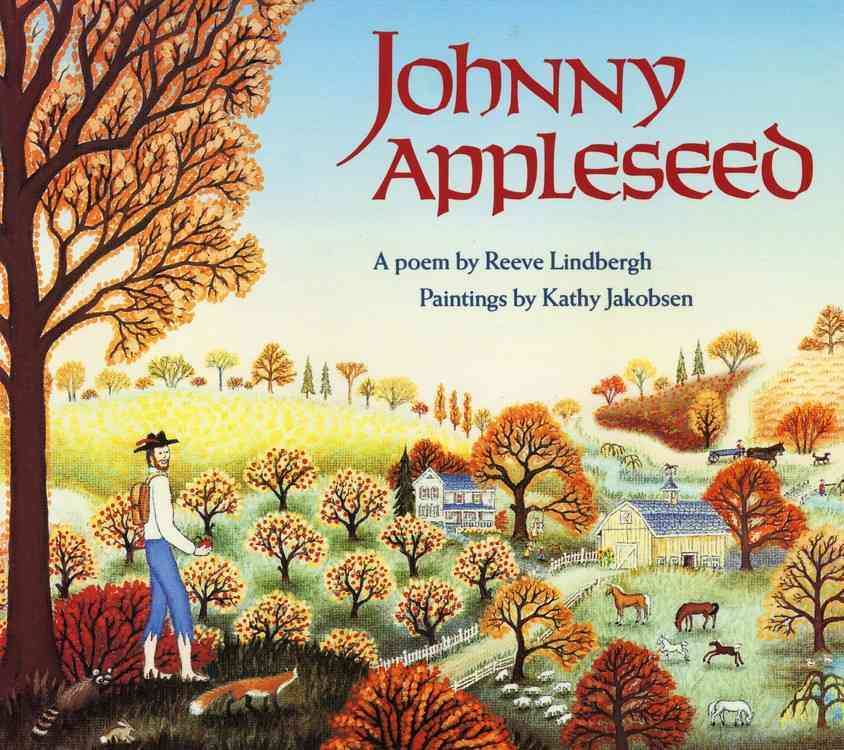 Johnny Appleseed By Lindbergh, Reeve/ Jakobsen, Kathy (ILT)